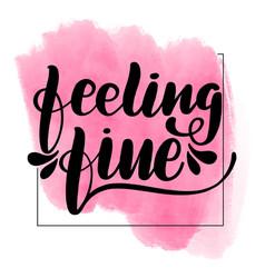Inspirational handwritten brush lettering feeling vector