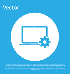 blue laptop and gear icon on blue background vector image