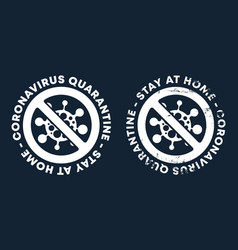 Coronavirus quarantine - stay at home - caution vector