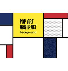 pop art geometry mondrian style line back vector image