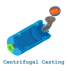 Centrifugal casting metalwork icon isometric 3d vector
