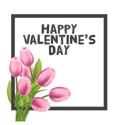 valentines day greeting card with tulips flowers vector image