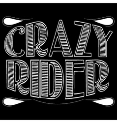 Crazy rider vector