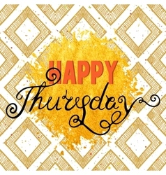 Handwritten inscription Happy Thursday vector