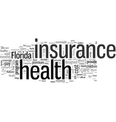 How to get affordable health insurance in florida vector