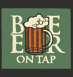 Label for beer on tap with full beer glass vector