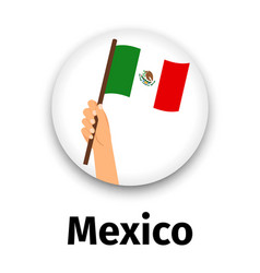 mexico flag in hand round icon vector image