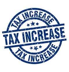 Tax increase blue round grunge stamp vector