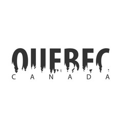 quebec canada text or labels with silhouette of vector image