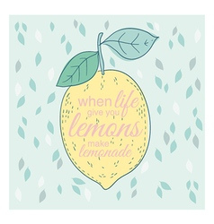 Poster or card with lemon and lettering vector