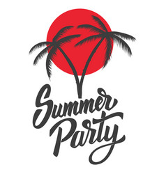 summer party lettering phrase with palms design vector image