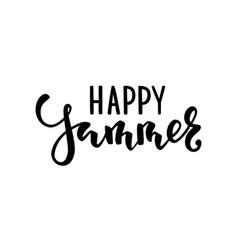 happy summer hand drawn calligraphy and brush pen vector image vector image