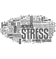 Activities that will help relieve stress text vector