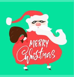 cartoon bad santa claus merry christmas dry brush vector image