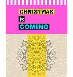 Christmas is coming vector image