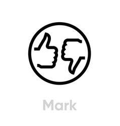 mark thumb up down icon editable line vector image