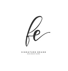 F e fe initial letter handwriting and signature vector
