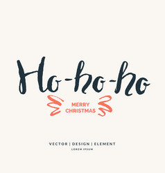 Ho merry christmas hand drawn lettering phrase vector