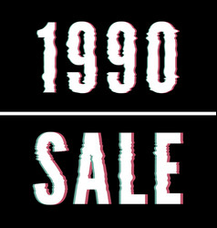 1990 sale slogan holographic and glitch vector