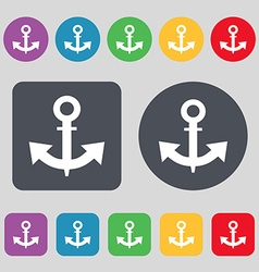 anchor Icon sign A set of 12 colored buttons Flat vector image