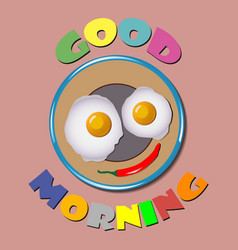Comic scrambled eggs Good Morning vector image