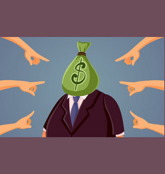 Fingers pointing blaming billionaire for social vector