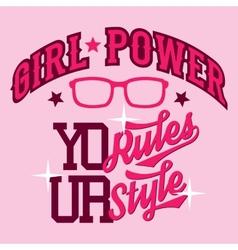 Girl power t-shirt design vector image
