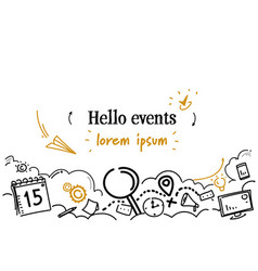 Hello events time management concept sketch doodle vector