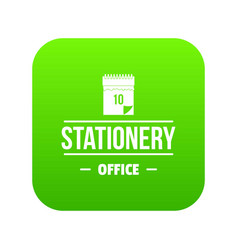 office stationery icon green vector image