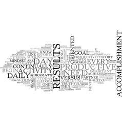 activity vs accomplishment text word cloud concept vector image