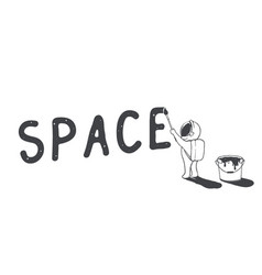 Astronaut artist writes the word space vector