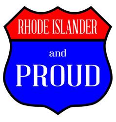 Rhode islander and proud vector