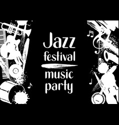 Jazz festival music party grunge poster with vector