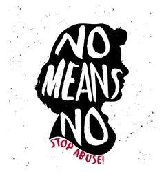 No means no quote on woman silhouette vector