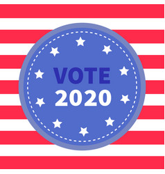 president election day vote 2020 blue badge vector image