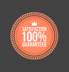satisfaction guaranteed flat badge round label vector image