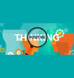 positive thinking positivity attitude future focus vector image