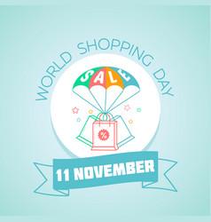 11 november world shopping day vector image vector image