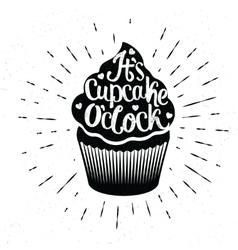 It is Cupcake Oclock vector image