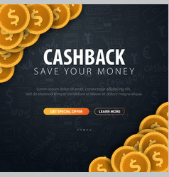Cashback service save your money gold coins on vector