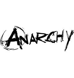 Anarchy hand drawn and brush effect title design vector