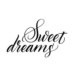 Sweet dreams brush calligraphy vector