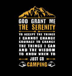 God grant me the serenity adventure quote and vector