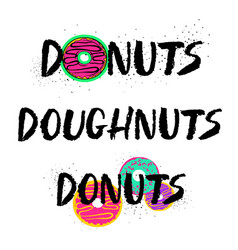 hand drawn donuts lettering set vector image
