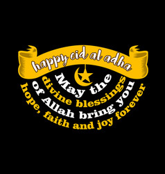 Happy eid al adha may divine blessings of vector