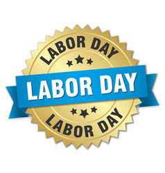 labor day round isolated gold badge vector image