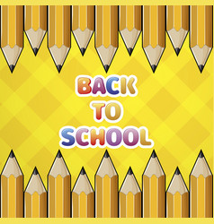 Pattern yellow pencil and colored text back to vector