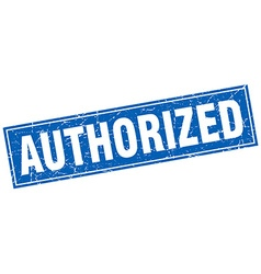 Authorized blue square grunge stamp on white vector