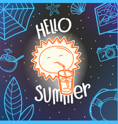 hello summer concept cute sun hand drawn summer vector image