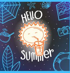 hello summer concept cute sun hand drawn summer vector image